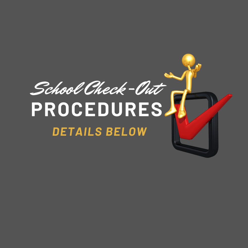 End of school year procedures announced