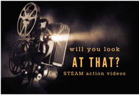 STEAM action videos